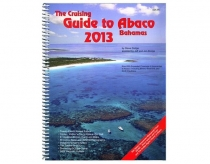 A Cruising Guide to Abaco Bahamas 2013
