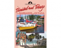 Cruising Guide to Trinidad & Tobago + Barbados and Guyana